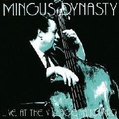Mingus Dynasty - Live At The Village Vanguard (Remastered)(일본반)